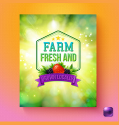Farm fresh and grown locally label or poster vector