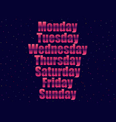 days of the week in 80s retro style text in the vector image