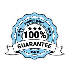 Money back with 100 percent guarantee emblem blue vector