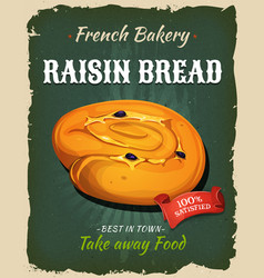 retro raisin bread poster vector image vector image