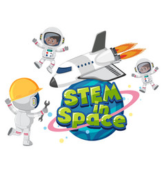 stem in space logo with astronauts and space vector image