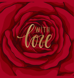 with love hand drawn calligraphy and brush pen vector image