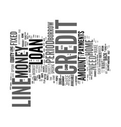 Line of credit or loan text background word cloud vector