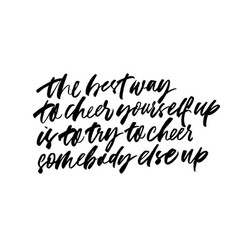 Positive lifestyle motto calligraphy vector