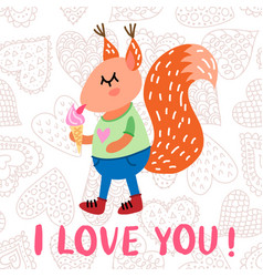 valentine s day greeting card with squirrel vector image