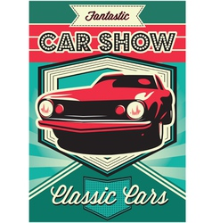 Vintage poster for the exhibition of cars vector image vector image