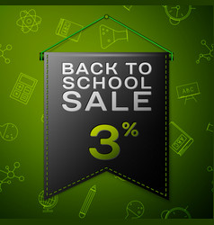 black pennant with back to school sale three vector image