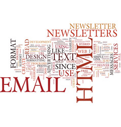 email newsletter format html or text text vector image