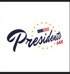 happy presidents day hand drawn text lettering vector image