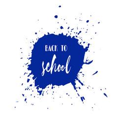 back to school ink watercolor navy blue splash vector image vector image