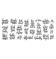 Set of 25 hand lettering inscriptions about vector
