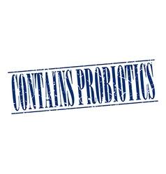 Contains probiotics blue grunge vintage stamp vector