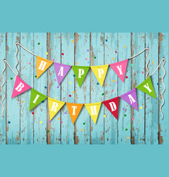 happy birthday wooden background vector image