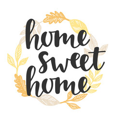 home sweet home quote in vintage golden wreath vector image