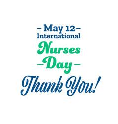 International nurses day may 12 holiday concept vector