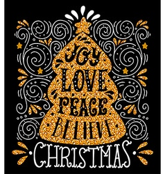 Joy Love Peace Believe Quote Merry Christmas hand vector image