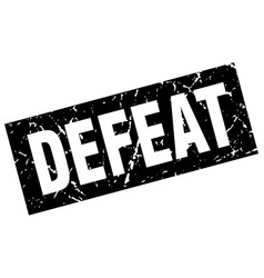 Square grunge black defeat stamp vector