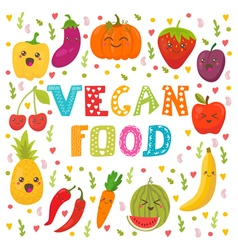 Vegan food Cute happy fruits and vegetables in vector image