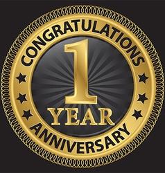 1 year anniversary congratulations gold label vector