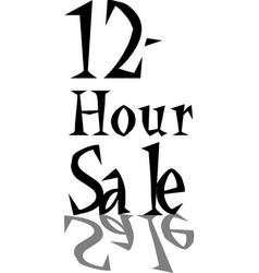 12 hour sale discount sticker vector
