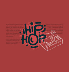 Hip hop design with a turntable drawing and an vector