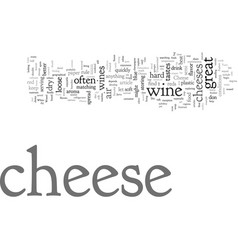 Cheese explore a new taste vector