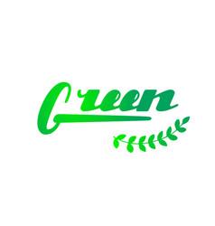 green hand written lettering vector image