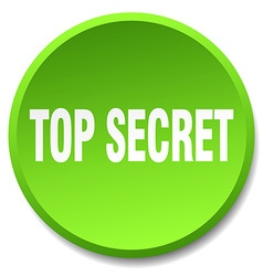 Top secret green round flat isolated push button vector