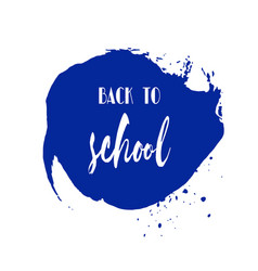 back to school ink watercolor navy blue splash vector image