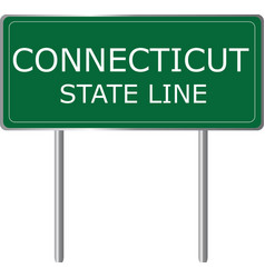 connecticut state line green road sign us state vector image