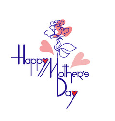 happy mothers day card with rose flower lettering vector image