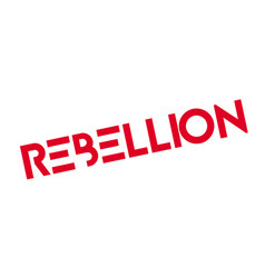 Rebellion rubber stamp vector