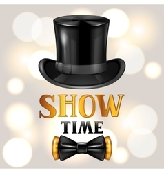 Show time card with cylinder and bow tie vector