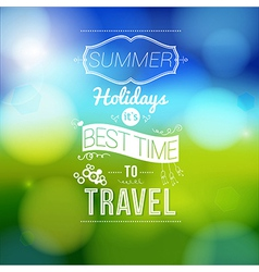 Summer holidays poster with blurry effect vector