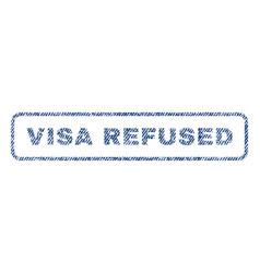 Visa refused textile stamp vector