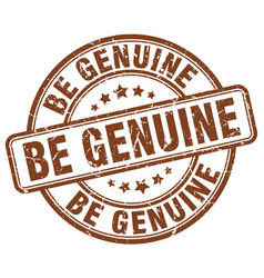 Be genuine brown grunge stamp vector