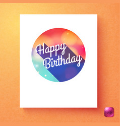 colorful badge template with happy birthday text vector image