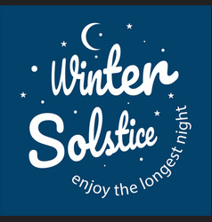 winter soltice lettering hand drawn winter vector image