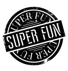 super fun rubber stamp vector image vector image