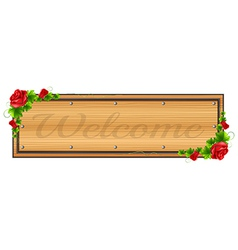 A wooden board with a welcome label vector image
