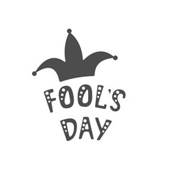 handwritten lettering of fools day on white vector image