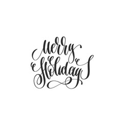 merry holidays - hand lettering inscription vector image