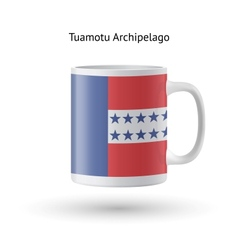 Tuamotu Archipelago flag souvenir mug on white vector