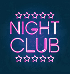 glowing neon lights night club signboard vector image