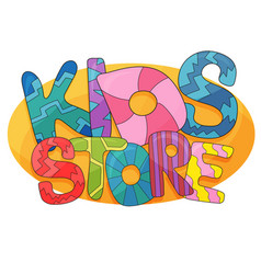 kids store cartoon logo colorful bubble vector image
