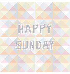 Happy Sunday background2 vector image