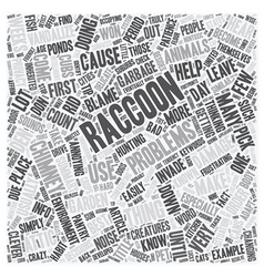 How To Get Rid Of Raccoons text background vector