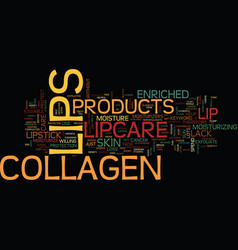 Lipcare collagen text background word cloud vector