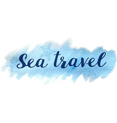 Blue abstract watercolor travel background vector image vector image