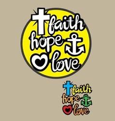 Faith hope and love vector